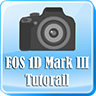 Canon EOS 1D Mark III Tutorial
