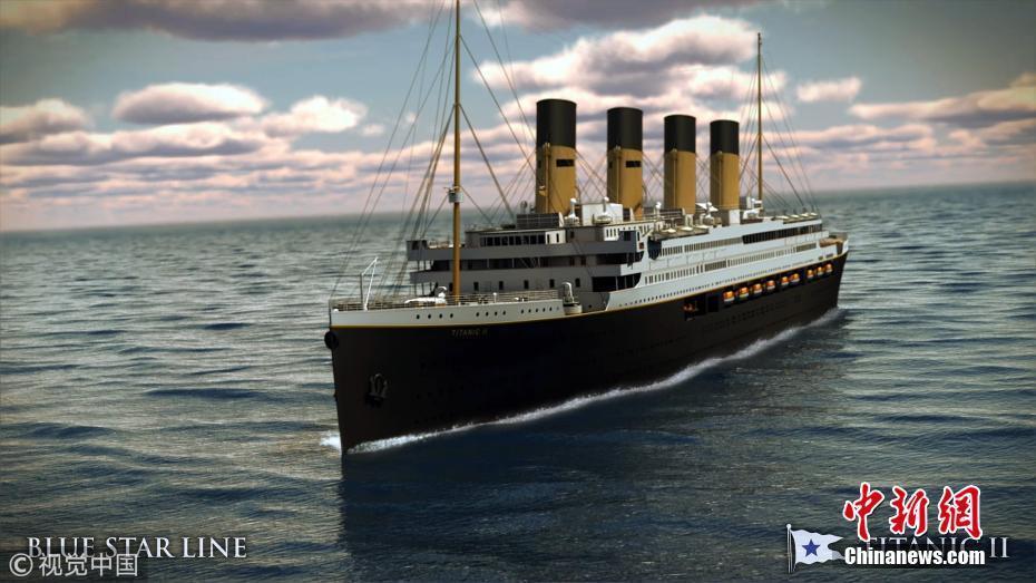 """""""泰坦尼克2号""""时隔2年恢复建造 或2022年下水"""